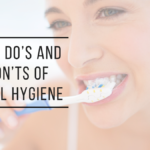 Oral Hygiene Tips